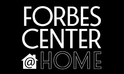 Forbes Center @ Home